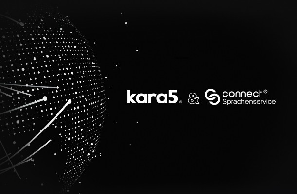 New Strategic Partnership Announcement: Kara5 & Connect-Sprachenservice GmbH